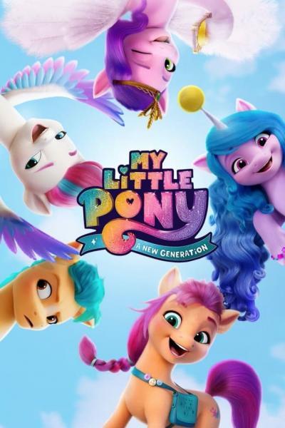 My Little Pony- A New Generation (2021) มายลิตเติ้ลโพนี่- เจนใหม่ไฟแรง ซับไทย
