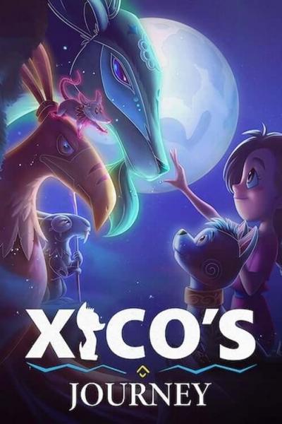 Xicos Journey (2021) ฮีโกผจญภัย พากย์ไทย